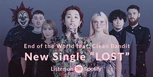 "End of the World feat. Clean Bandit New Single ""LOST"""